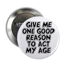 "Act My Age 2.25"" Button"