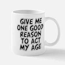 Act My Age Mug