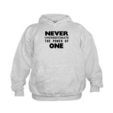 Never Underestimate The Power Of One Hoodie