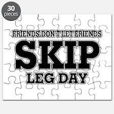 Friends Don't Let Friends Skip Leg Day Puzzle