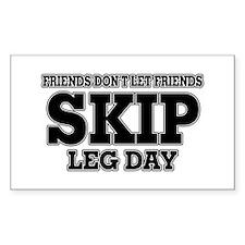 Friends Don't Let Friends Skip Decal