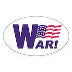 W ar! Oval Sticker