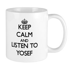 Keep Calm and Listen to Yosef Mugs