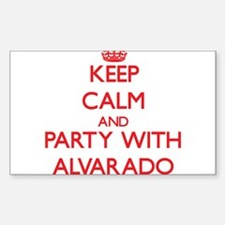 Keep calm and Party with Alvarado Decal