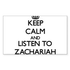 Keep Calm and Listen to Zachariah Decal