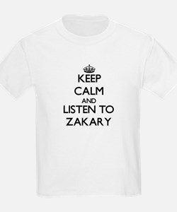 Keep Calm and Listen to Zakary T-Shirt