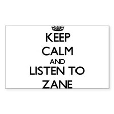 Keep Calm and Listen to Zane Decal