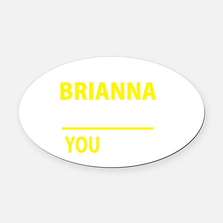 Cute Brianna Oval Car Magnet