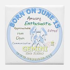 June 15th Birthday - Gemini Personali Tile Coaster