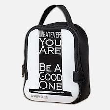 Be a good one Neoprene Lunch Bag