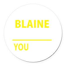 Funny Blaine Round Car Magnet