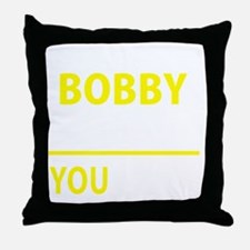 Cute Bobby Throw Pillow