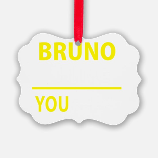 Cute Bruno Ornament