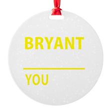 Unique Bryant Ornament