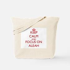 Keep Calm and focus on Aleah Tote Bag