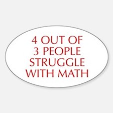 4-OUT-OF-3-PEOPLE-OPT-RED Decal