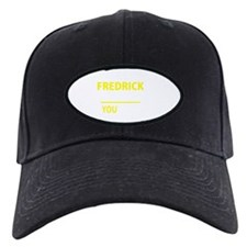 Funny Fredrick Baseball Hat