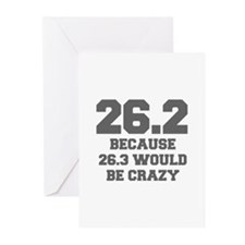 BECAUSE-26.3-WOULD-BE-CRAZY-FRESH-GRAY Greeting Ca