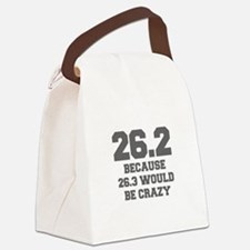 BECAUSE-26.3-WOULD-BE-CRAZY-FRESH-GRAY Canvas Lunc