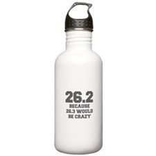 BECAUSE-26.3-WOULD-BE-CRAZY-FRESH-GRAY Water Bottl