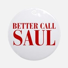 better-call-saul-BOD-RED Ornament (Round)