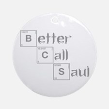better-call-saul-breaking-gray Ornament (Round)