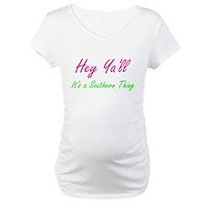 Hey Ya'll Shirt
