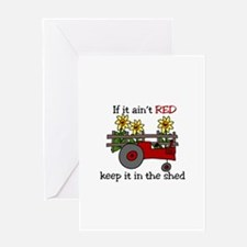 If it aint RED Keep it in the Shed Greeting Cards