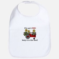 If it aint RED Keep it in the Shed Bib