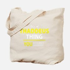 Funny Thaddeus Tote Bag