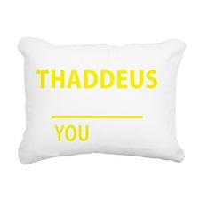 Funny Thaddeus Rectangular Canvas Pillow