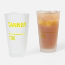 Cool Tanner Drinking Glass