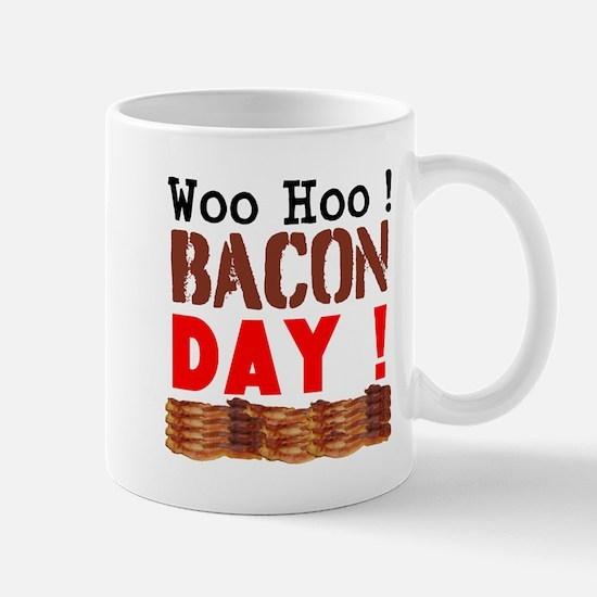Woo Hoo Bacon Day Mugs