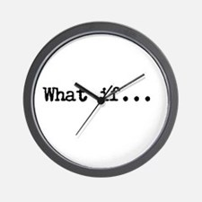 What if.. Wall Clock