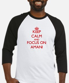Keep Calm and focus on Amani Baseball Jersey