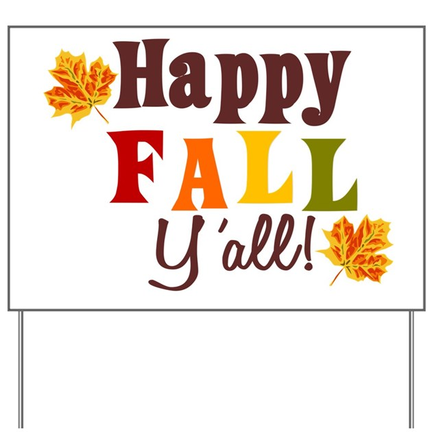 It's just a picture of Dynamic Happy Fall Yall Printable