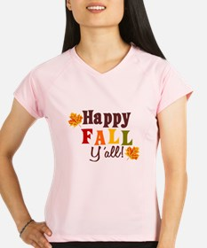 Happy Fall Yall! Performance Dry T-Shirt