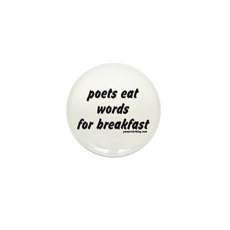 Poets Eat Words Mini Button
