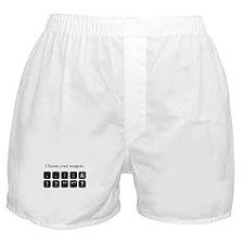 Choose Your Weapon (punctuation) Boxer Shorts