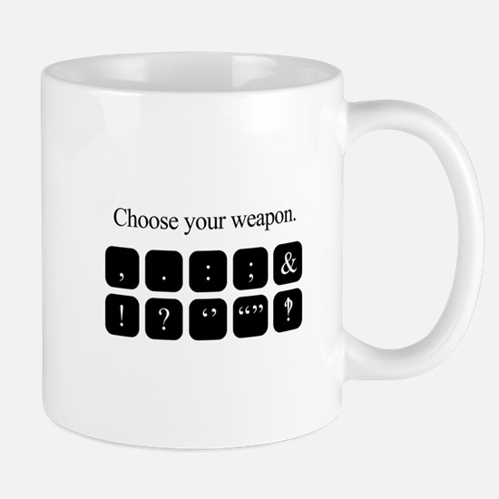Choose Your Weapon (punctuation) Mugs