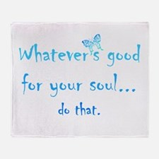 Good for your Soul Inspirational Quote Butterfly T
