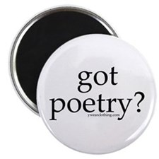Got Poetry? Magnet