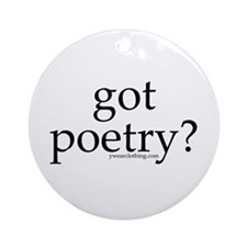 Got Poetry? Ornament (Round)