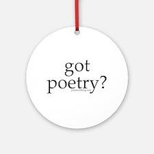 Got Poetry? Ornament (Round)