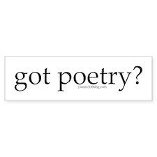 Got Poetry? Bumper Bumper Sticker