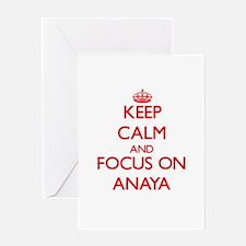 Keep Calm and focus on Anaya Greeting Cards