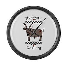 No Goats No Glory Large Wall Clock