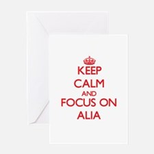 Keep Calm and focus on Alia Greeting Cards