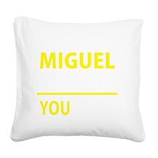 Cute Miguel Square Canvas Pillow