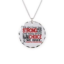 Diabetes How Strong We Are Necklace Circle Charm